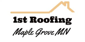 1st Roofing Maple Grove MN